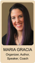 MARIA GRACIA Organizer, Author, Speaker, Coach