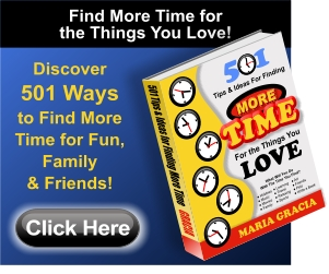 501 Tips And Ideas For Finding More Time For The Things You Love - Only $19.95