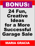 24 Fun, Creative Ideas for a More Successful Garage Sale MARIA GRACIA BONUS: