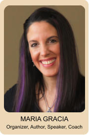 MARIA GRACIA Organizer, Author, Speaker, Coach