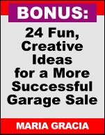 24 Fun, Creative Ideas for a More Successful Garage Sale MARIA GRACIA BONUS: