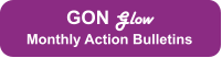 GON Glow Monthly Action Bulletins