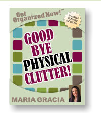 Goodbye Clutter - The Fast And Easy Way