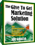 Give to Get Marketing Solution